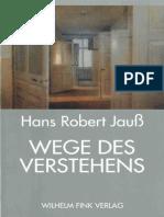 Hans Robert Jauss-Wege Des Verstehens -W. Fink (1994)