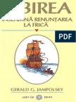 195232110-Jampolsky-Gerald-Iubirea-Inseamna-Renuntarea-La-Frica.pdf