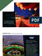 至尊旅行 - China Sales Mission 2015