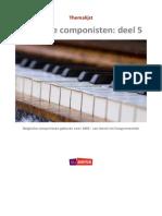 Belgische Componisten Deel 5 - Belgische componisten geboren voor 1865