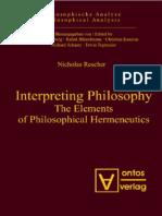 Nicholas Rescher-Interpreting philosophy_ the elements of philosophical hermeneutics  -ontos verlag (2007).pdf