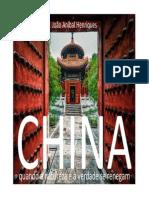 A China – Quando a Natureza e a Verdade se Renegam a Cada Esquina…