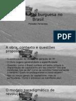 Apresentação de FERNANDES, F. a Revolução Burguesa No Brasil