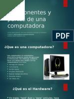 Componentes y Partes de Una Computadora Clase 1