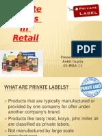 Private Labels in Retail Ankit Gupta