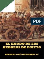 HERBERT ORE - EL EXODO  DE LOS HEBREOS DE EGIPTO