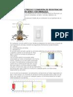 Circuitos Eléctricos y Conexión de Resistencias en Serie y en Paralelo