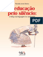 A Educacao Pelo Silencio