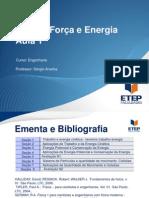 Física - Força e Energia Aula 1 - 2015