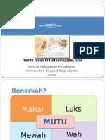 Copy of Konsep Mutu Dalam Pelayanan Kesehatan Di Puskesmas