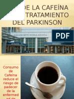 Usos de la Cafeina en el tratamiento del parkinson