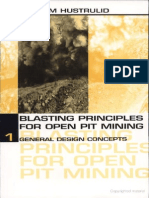 Blasting Principles for Open Pit Mining Vol. 1 - William Hustrulid