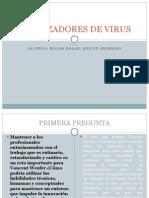 Caso Cazadores de Virus