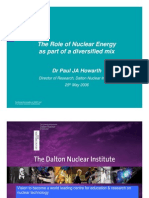 Future Energy Policy – The Role of Nuclear byDr Paul JA Howarth, Director of Research, Dalton Nuclear Institute, Manchester UniversityDr Paul JA Howarth, Director of Research, Dalton Nuclear Institute, Manchester University