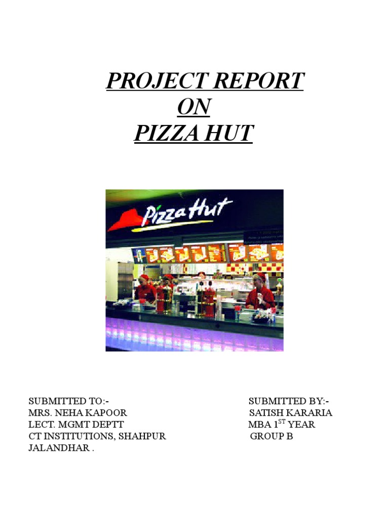 Project Report On Pizza Hut Food Wine Food And Drink