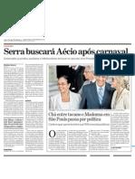 Serra buscará Aécio após Carnaval