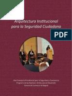 Memorias Foro Arquitectura Institucional Para La Seguridad Ciudadana