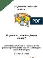 Comunicação e Meios de Massa