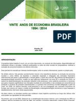 Vinte Anos de Economia Brasileira - 1994-2014
