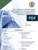 Análisis y Diseño de La Solución Service Desk, Basado en Itil v3