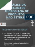 Análise Da Qualidade Microbiana de Produtos Estérieis e Nao estereis