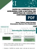 COMPARAÇÃO DA CARBONATAÇÃO ACELERADA COM A NATURAL EM AMOSTRAS DE CONCRETO CONTENDO RESÍDUOS