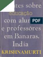 Debates sobre educação com alunos e professores em Banaras, India - J. Krishnamurti