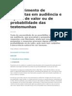 Indeferimento de Perguntas Em Audiência e o Juízo de Valor Ou de Probabilidade Das Testemunhas
