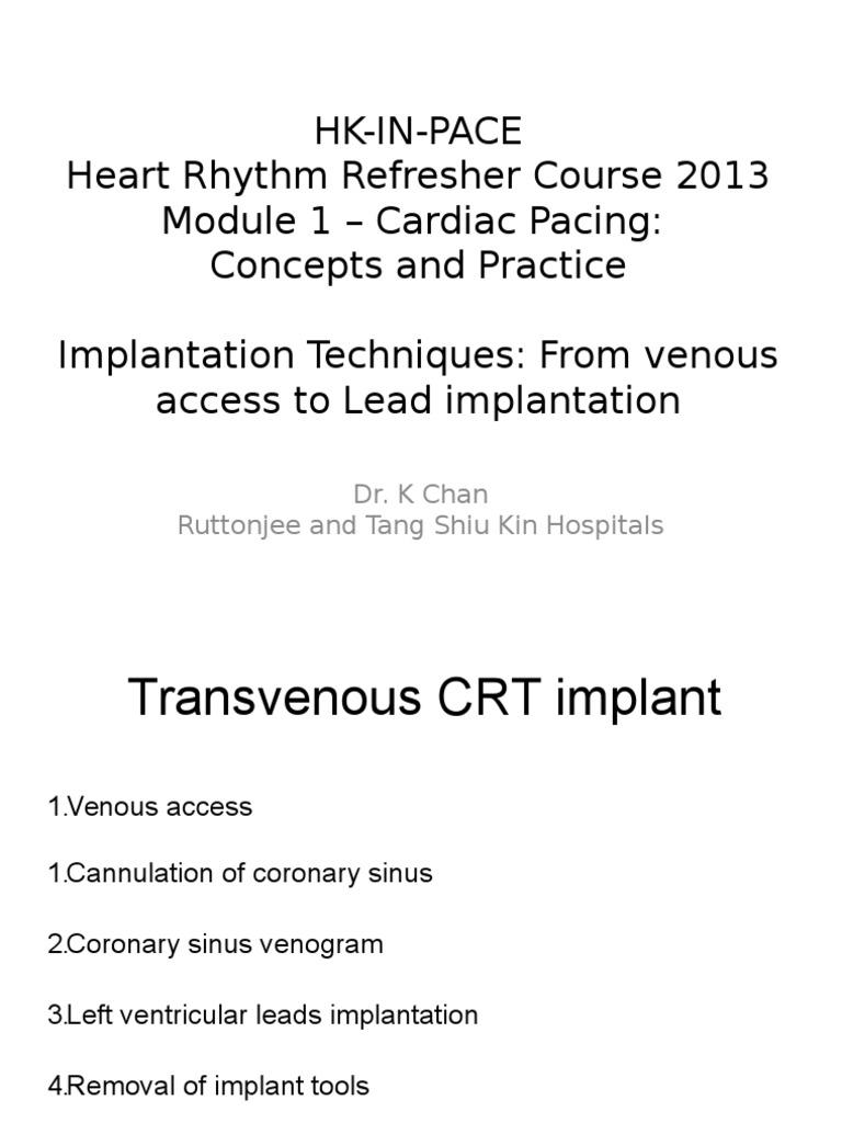 hk-in-pace-crt | artificial cardiac pacemaker | vein, Cephalic Vein