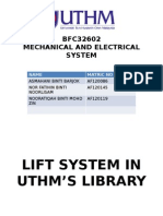 Lift System in UTHM library