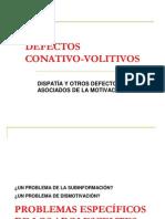 07.Defectos Conativo Volitivos 2010