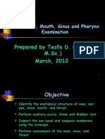 Unit-8-Ear, Nose, Mouth, Sinus and Pharynx Examination.ppt