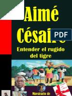 ENTENDER EL RUGIDO DEL TIGRE, POEMAS DE AIMÉ CESAIRE