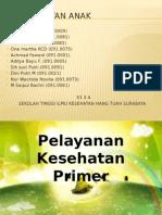 Pelayanan Kesehatan Primer KEL 4