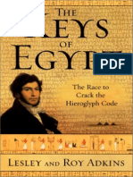 Adkins - The Keys of Egypt the Obsession to Decipher Egyptian Hieroglyphs