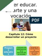 Saber Educar. Un Arte y Una Vocación (1)