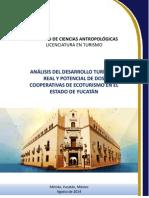 Análisis Del Desarrollo Turístico Real y Potencial de Dos Cooperativas de Ecoturismo en El Estado de Yuc
