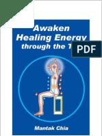 Mantak Chia - Awaken Healing Energy through the Tao