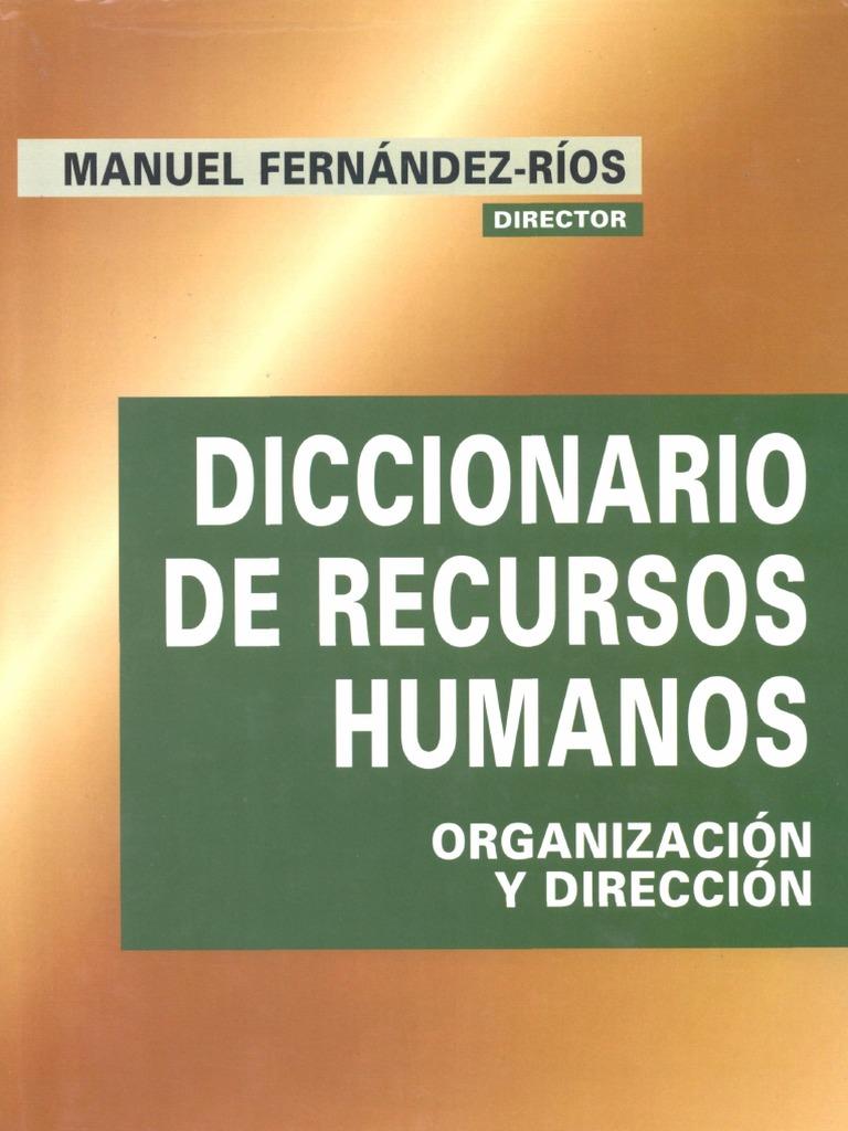 Diccionario de recursos humanos organizacion y direccion