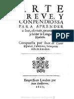 Gramáticas - 1623 - Arte Breve Y Conpendiosa Para Aprender a Leer, Escruir Y Pronunciar La Lengua Española - Juan de Luna