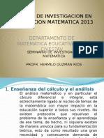 Lineas de Investigacion en Educacion Matematica 2013