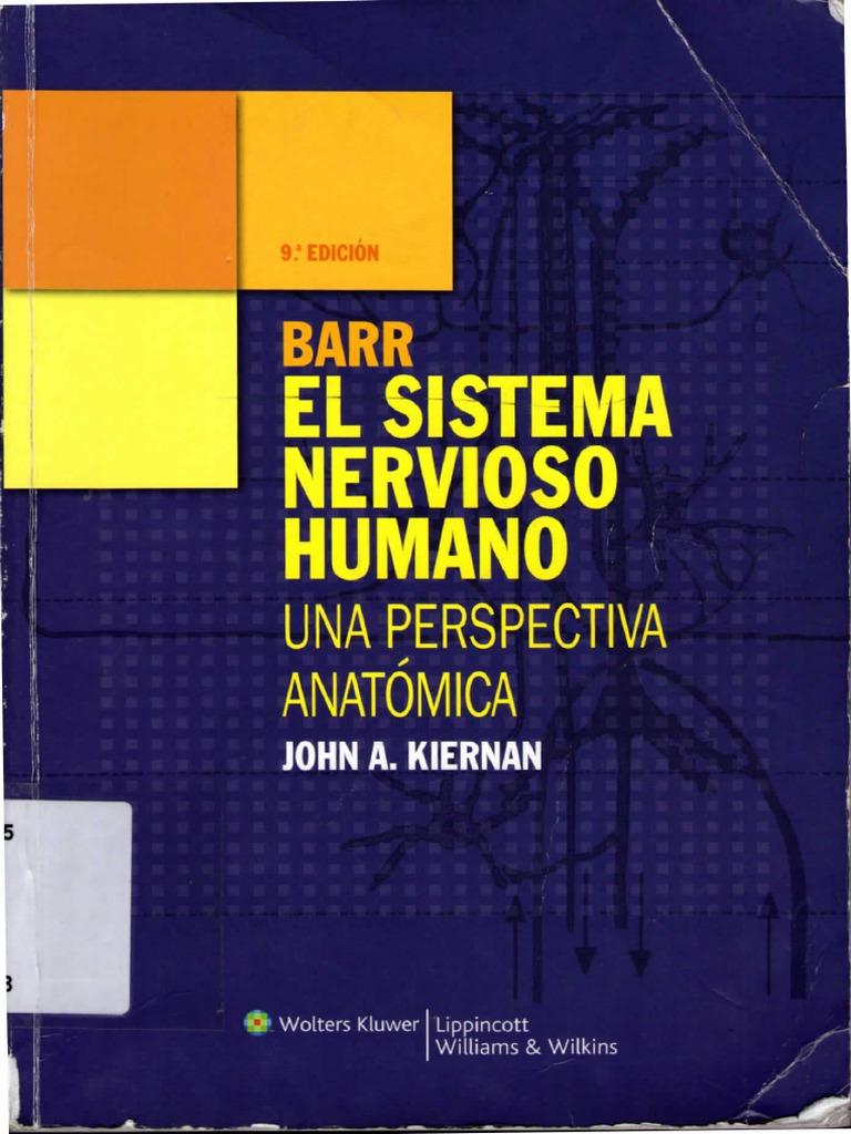 El Sistema Nervioso Humano - Barr (9ª Edición)