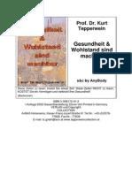 Tepperwein, Kurt - Gesundheit Und Wohlstand Sind Machbar