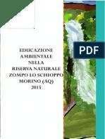 Educazione Ambientale Nella Riserva Zompo Lo Schioppo