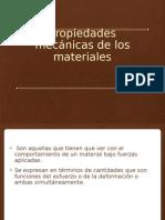 Propiedades Mecánicas de Los Materiales
