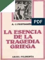 A. J. Festugière, La Esencia de La Tragedia Griega
