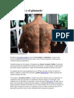 Los Tatuajes y El Gimnasio
