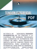 Tensiòn Superficial Capilaridad