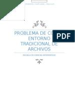 Problemas Con El Entorno Tradicional de Archivos