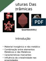 Estruturas Das Cerâmicas